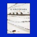 Il volo di Sara di Lorenza Farina e Sonia Maria Luce Possentini